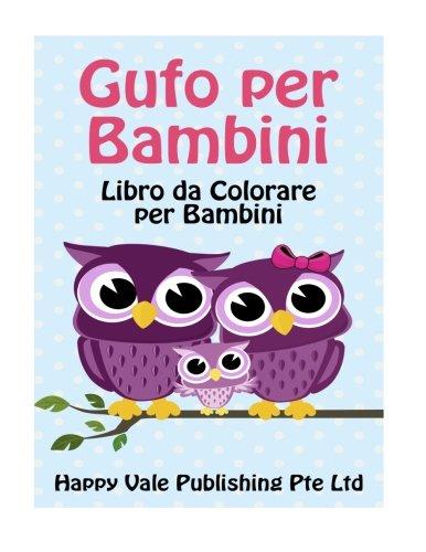 Gufo Per Bambini: Libro Da Colorare Per Bambini