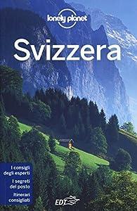 I 10 migliori libri sulla Svizzera