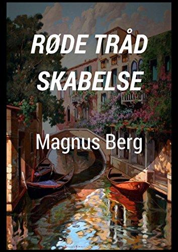Røde Tråd Skabelse (Danish Edition)