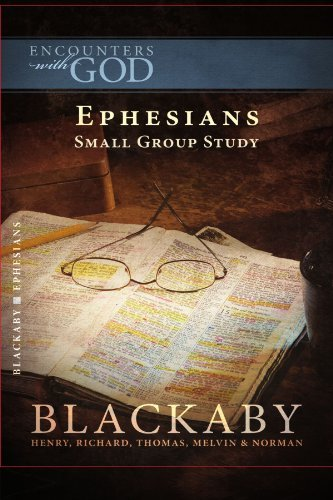 Ephesians: A Blackaby Bible Study Series (Encounters with God) by Henry Blackaby (2008-04-01)
