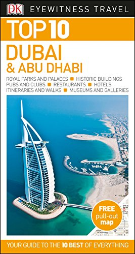 Dubai And Abu Dhabi Top 10. Eyewitness Travel Guide (DK Eyewitness Travel Guide) por Vv.Aa.