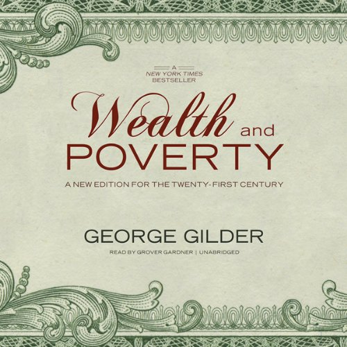 Wealth and Poverty  Audiolibri