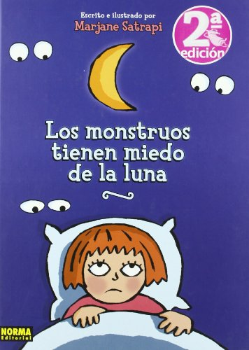 Los monstruos tienen miedo de la luna/ The Monsters are Afraid of the Moon Cover Image