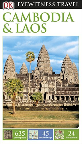 DK Eyewitness Travel Guide Cambodia and Laos (Eyewitness Travel Guides)