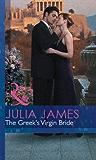 The Greek's Virgin Bride (Mills & Boon Modern) (The Greek Tycoons Book 18)