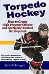 Torpedo Hockey: A Coach's Guide to th...