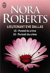 Lieutenant Eve Dallas, Tome 15 & 16 : Pureté du crime ; Portrait du crime