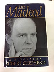 Iain Macleod: A Biography