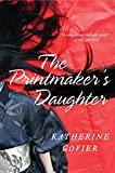 The Printmaker's Daughter: A Novel