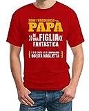 Sono L'orgoglioso papà di Una Figlia Fantastica - Regalo T-Shirt Maglietta Uomo Small Rosso