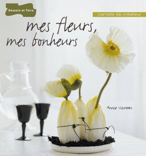 Mes fleurs, mes bonheurs