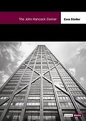 The John Hancock Center (Building Block) by Ezra Stoller (2000-11-22)