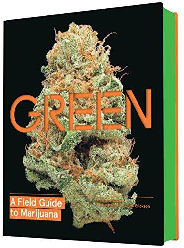 Green: A Field Guide to Marijuana por Dan Michaels