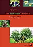 Das Kopfweiden-Handbuch: Ein praktischer Leitfaden für die Bildungsarbeit - Ulrich Kaminsky, Dohmann Andrea
