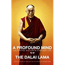 A Profound Mind: Cultivating Wisdom in Everyday Life (English Edition)