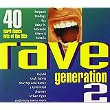 Rave Generation 2