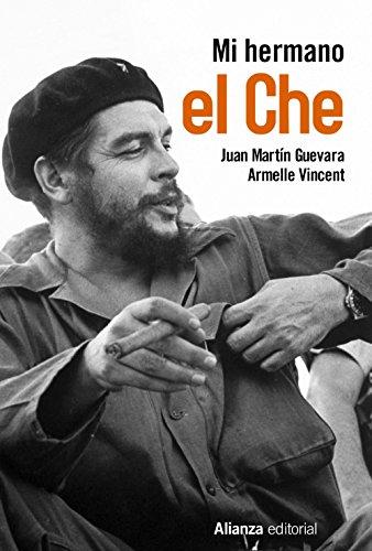 Mi hermano el Che (Libros Singulares (LS))