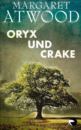 Buchseite und Rezensionen zu 'Oryx und Crake: Roman' von Margaret Atwood