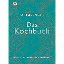 Das Kochbuch : mediterran . orientalisch . raffiniert