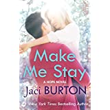Make Me Stay: Hope Book 5 (English Edition)