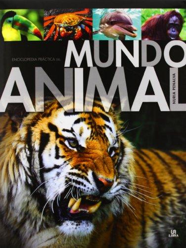 Descargar Libro Enciclopedia Práctica del Mundo Animal (Historia Natural) de Nuria Penalva