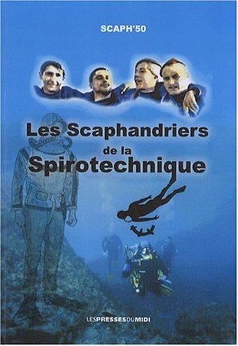 Les scaphandriers de la Spirotechnique par Scaph'50