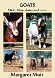 GOATS: Meat, fibre, dairy and more