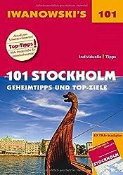 101 Stockholm - Reiseführer von Iwanowski: Geheimtipps und Top-Ziele. Mit herausnehmbarem Stadtplan (Iwanowski's 101)