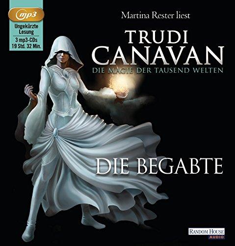 Buchseite und Rezensionen zu 'Die Magie der tausend Welten: Die Begabte' von Trudi Canavan