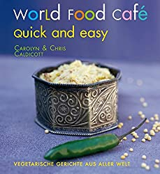 Gesunde Ernährung auf Reisen: Rezeptbuch World Food Cafè