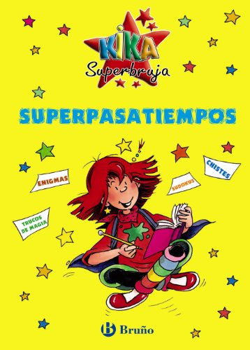 Superpasatiempos / Super Hobbies (Especiales Kika Superbruja / Superwitch Special) por From Editorial Bruno