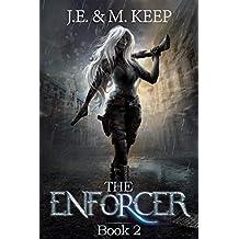 The Enforcer - Book 2: An Urban Fantasy Serial for KU