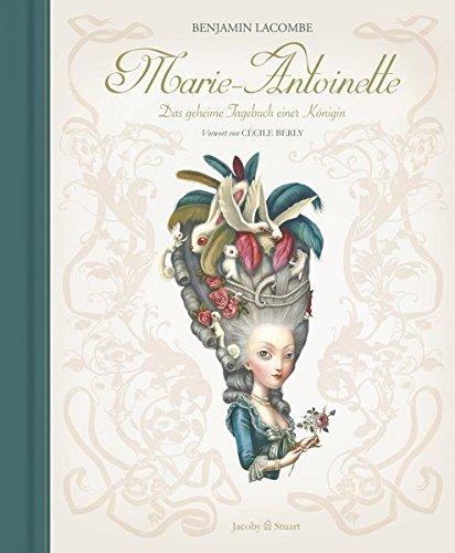 Buchseite und Rezensionen zu 'Marie-Antoinette: Das geheime Tagebuch einer Königin' von Benjamin Lacombe