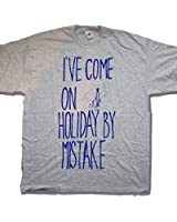 I've Come On Holiday By Mistake T shirt an Old Skool Hooligans original classic comedy
