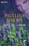 Land der Lupinen: Roman (Die Tatiana und Alexander-Saga, Band 3) bei Amazon kaufen