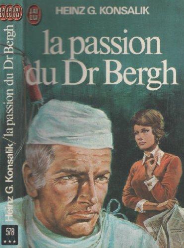 passion-du-dr-bergh-konsalik-heinz-578
