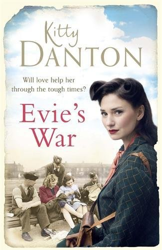Evie's War: A charming and captivating wartime saga (Evie's Dartmoor Chronicles) por Kitty Danton
