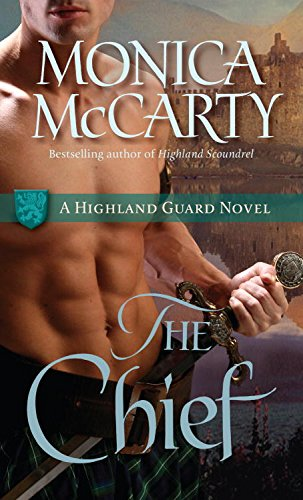 The Chief: A Highland Guard Novel (The Highland Guard Book 1) (English Edition) -