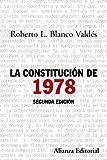 La Constitución de 1978: Segunda edición (Alianza Ensayo)