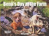 Benji's Day at the Farm (Benji and Poppy Books for Children)