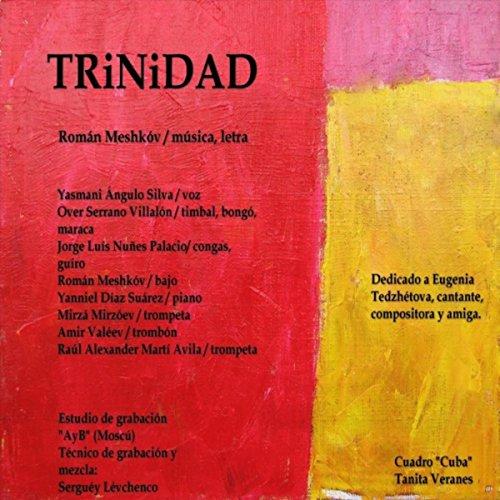 Trinidad - Roman Meshkov