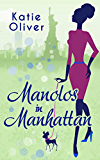 Manolos In Manhattan (Marrying Mr Darcy, Book 3)