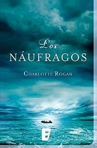 Los náufragos par CHARLOTTE ROGAN