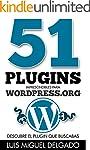 51 plugins imprescindibles para WordP...