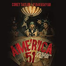 "America 51: A Probe into the Realities That Are Hiding Inside ""The Greatest Country in the World"""