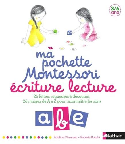 Ecriture lecture - pédagogie Montessori