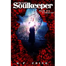 The Last Soulkeeper (The Soulkeepers Series Book 6) (English Edition)