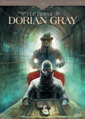 Le retour de Dorian Gray T02: Noir animal