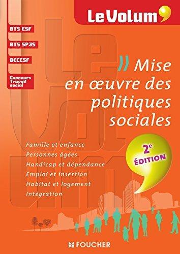 Mise en oeuvre des politiques sociales 2e dition - Le Volum' - N03 by Vincent Chevreux (2014-08-27)
