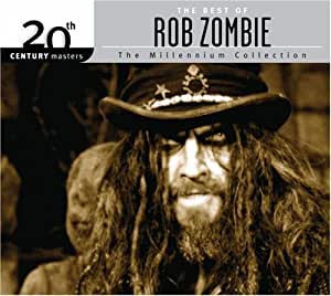 The Best of Rob Zombie (20th Century Masters) Millennium Collection (Eco Friendly Packaging) by Zombie, Rob (2007) Audio CD